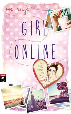 Girl Online von Sugg alias Zoella,  Zoe, Zeltner,  Henriette