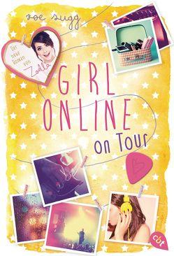 Girl Online on Tour von Sugg alias Zoella,  Zoe, Zeltner,  Henriette