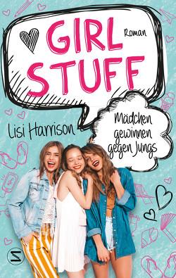 Girl Stuff – Mädchen gewinnen gegen Jungs von Harrison,  Lisi, Heidelberger,  Sarah