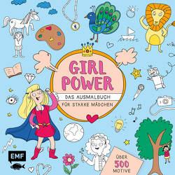 Girlpower – Das Ausmalbuch für starke Mädchen