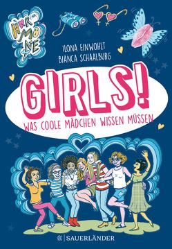Girls! von Einwohlt,  Ilona, Schaalburg,  Bianca