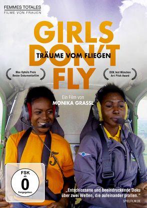 Girls don't fly – Träume vom Fliegen von Grassl,  Monika