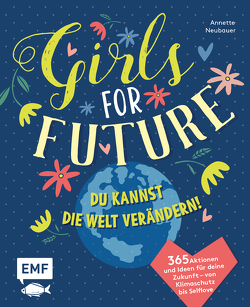 Girls for Future von Neubauer,  Annette