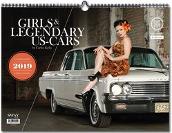 Girls & legendary US-Cars 2019 von Kella,  Carlos