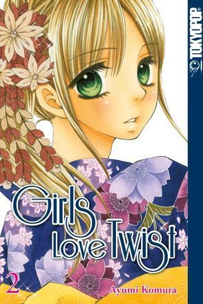 Girls Love Twist 02 von Komura,  Ayumi