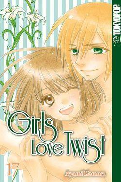 Girls Love Twist 17 von Komura,  Ayumi