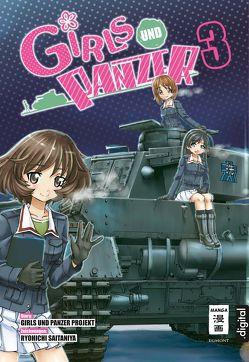 Girls und Panzer 03 von Saitaniya,  Ryouichi, Seisaku Iinkai, Steinle,  Christine
