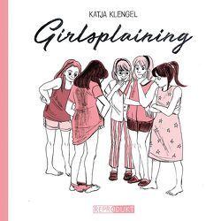 Girlsplaining von Klengel,  Katja