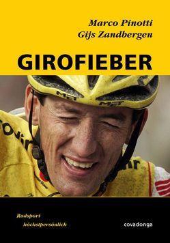 Girofieber von Pinotti,  Marco, Zandbergen,  Gijs