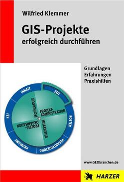 GIS-Projekte erfolgreich durchführen von Klemmer,  Wilfried