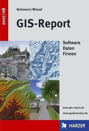 GIS-Report 2007/08 von Buhmann,  Erich, Wiesel,  Joachim