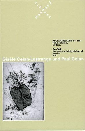 Gisèle Celan-Lestrange und Paul Celan von Grinten,  Franz J van der, Ivanovic,  Christine, Kröger,  Michael, Reithmann,  Max