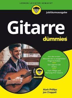 Gitarre für Dummies Jubiläumsausgabe von Chappell,  Jon, Phillips,  Mark