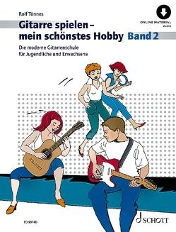Gitarre spielen – mein schönstes Hobby von Tönnes,  Rolf