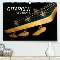 GITARREN Closeups (Premium, hochwertiger DIN A2 Wandkalender 2020, Kunstdruck in Hochglanz) von Bleicher,  Renate