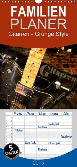 Gitarren – Grunge Style – Familienplaner hoch (Wandkalender 2019 , 21 cm x 45 cm, hoch) von Bleicher,  Renate