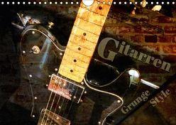 Gitarren – Grunge Style (Wandkalender 2018 DIN A4 quer) von Bleicher,  Renate