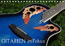 Gitarren im Fokus (Tischkalender 2019 DIN A5 quer) von u.a.,  KPH