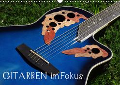 Gitarren im Fokus (Wandkalender 2019 DIN A3 quer) von u.a.,  KPH