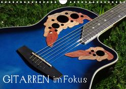 Gitarren im Fokus (Wandkalender 2019 DIN A4 quer) von u.a.,  KPH