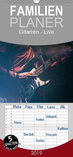 Gitarren – Live – Familienplaner hoch (Wandkalender 2019 , 21 cm x 45 cm, hoch) von Knaack,  Martin