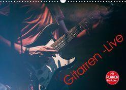 Gitarren – Live (Wandkalender 2019 DIN A3 quer) von Knaack,  Martin
