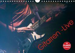 Gitarren – Live (Wandkalender 2019 DIN A4 quer)