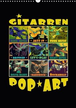 Gitarren Pop Art (Wandkalender 2018 DIN A3 hoch) von Bleicher,  Renate