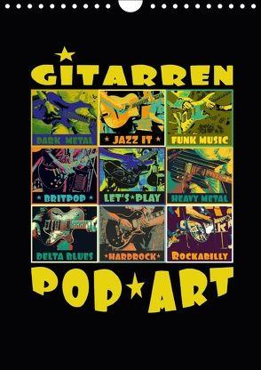 Gitarren Pop Art (Wandkalender 2018 DIN A4 hoch) von Bleicher,  Renate