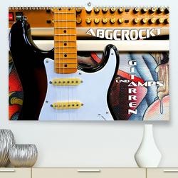 Gitarren und Amps – abgerockt (Premium, hochwertiger DIN A2 Wandkalender 2020, Kunstdruck in Hochglanz) von Bleicher,  Renate