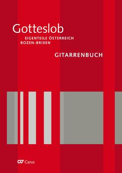 Gitarrenbuch zum Gotteslob. Eigenteil Österreich / Bozen-Brixen von Peterl,  Andreas, Praßl,  Franz Karl, Stillhard,  Pater Urban