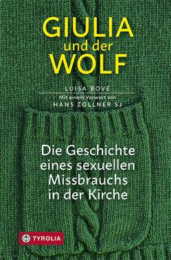 Giulia und der Wolf von Bove,  Luisa, Deodato,  Anna, Stein,  Gabriele, Zollner,  Hans