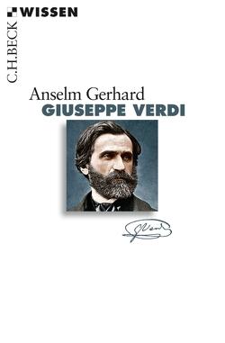 Giuseppe Verdi von Gerhard,  Anselm