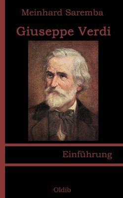 Giuseppe Verdi von Saremba,  Meinhard