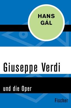 Giuseppe Verdi von Gál,  Hans