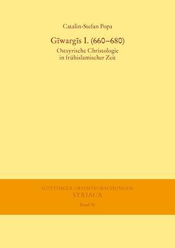 Gīwargīs I. (660-680) von Popa,  Catalin-Stefan