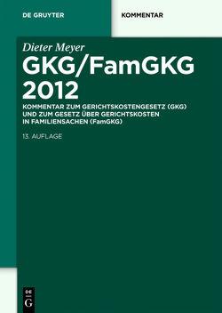 GKG/FamGKG 2012 von Meyer,  Dieter