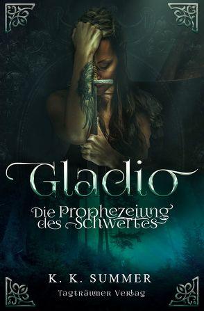 Gladio von Summer.,  K. K.