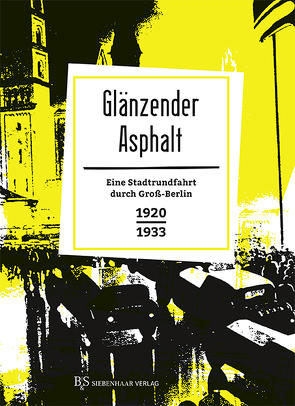 Glänzender Asphalt von Schütz,  Erhard
