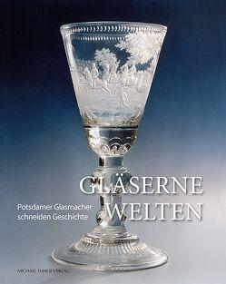 Gläserne Welten von Götzmann,  Jutta, Kaiser,  Uta