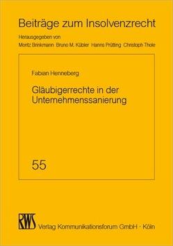 Gläubigerrechte in der Unternehmenssanierung von Henneberg,  Fabia´n