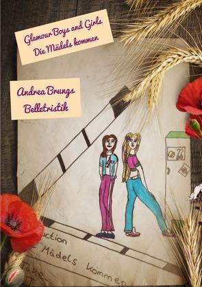 Glamour Boys and Girls / Glamour Boys and Girls von Brungs,  Andrea