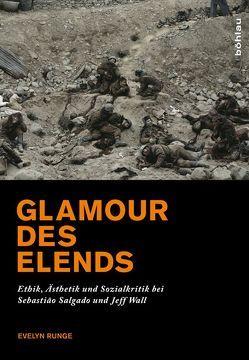 Glamour des Elends von Runge,  Evelyn