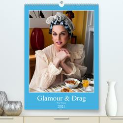 Glamour & Drag (Premium, hochwertiger DIN A2 Wandkalender 2021, Kunstdruck in Hochglanz) von Werner / Wernerimages,  Peter
