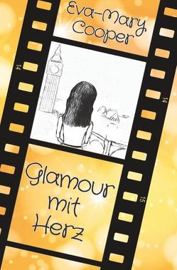 Glamour mit Herz von Cooper,  Eva-Mary