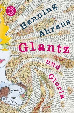 Glantz und Gloria von Ahrens,  Henning
