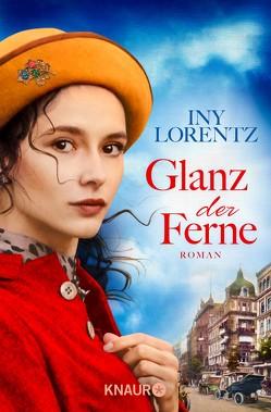 Glanz der Ferne von Lorentz,  Iny