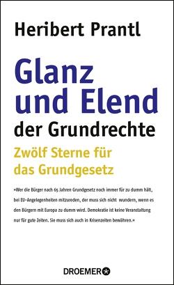 Glanz und Elend der Grundrechte von Prantl,  Heribert