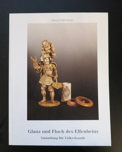 Glanz und Fluch des Elfenbeins von Schwabl,  Hans J, Steffan,  Roland