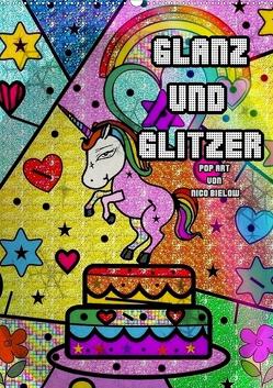 Glanz und Glitzer (Wandkalender 2021 DIN A2 hoch) von Bielow,  Nico